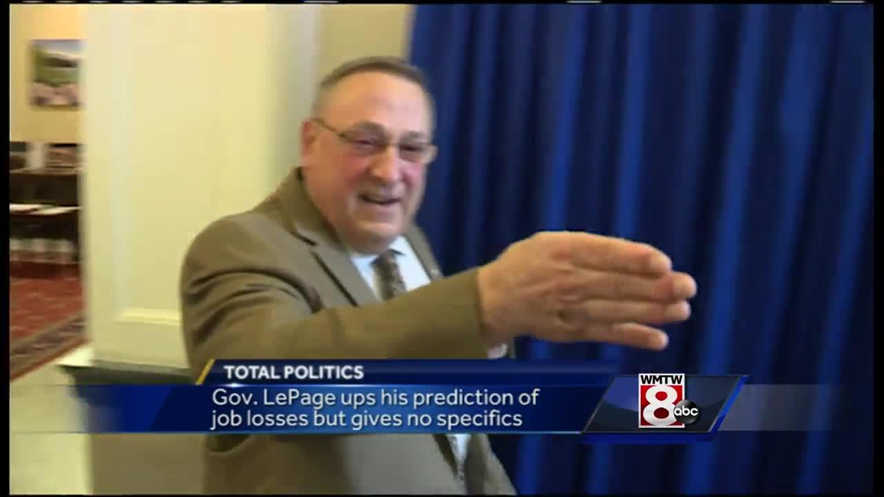 Gov. LePage increases prediction of Maine job losses