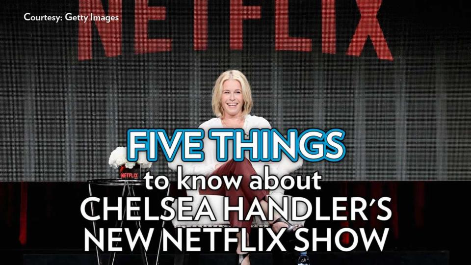 5 Things to Know about Chelsea Handler's New Show