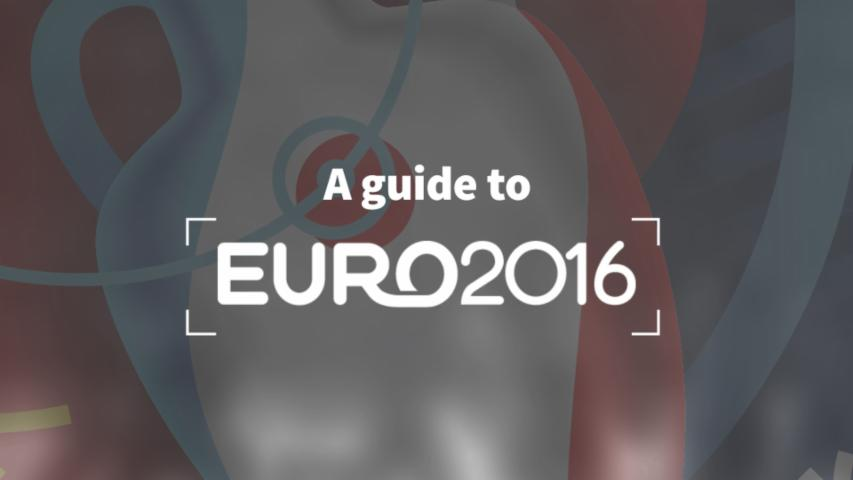 A Guide To Euro 2016