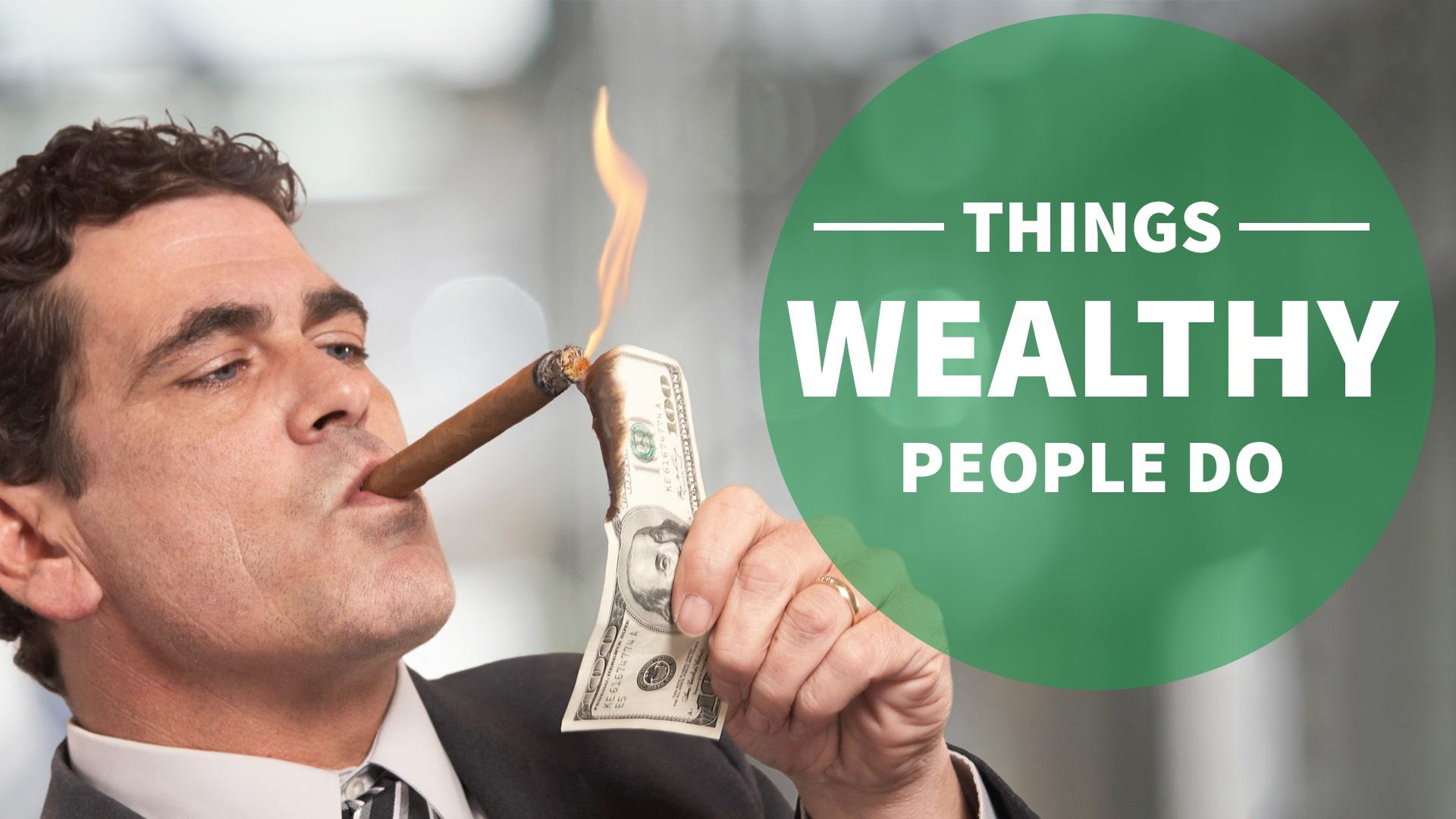 3 Things Wealthy People Do Every Day