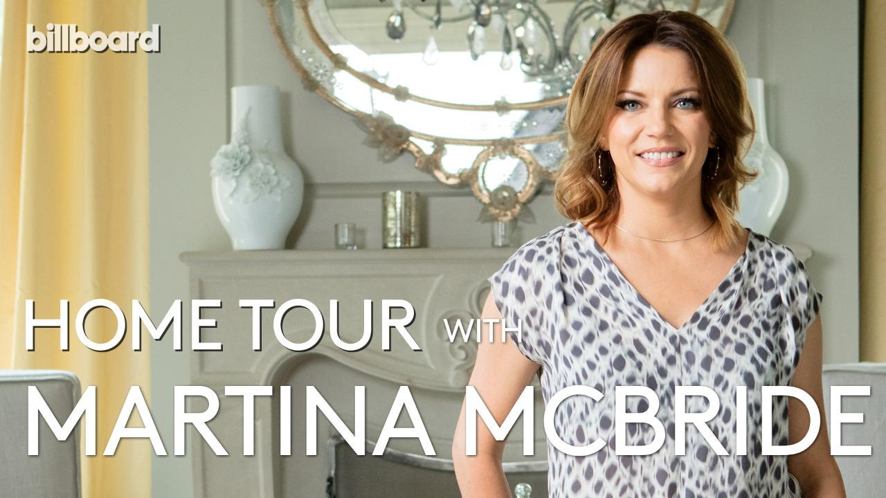 Home Tour With Martina McBride