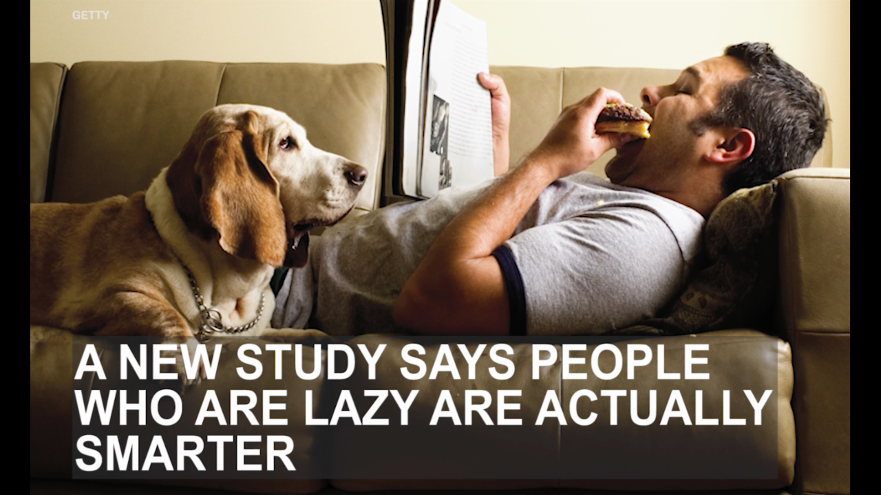 Being lazy is a sign of high intelligence, study says