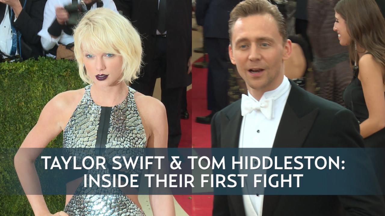Taylor Swift & Tom Hiddleston: Inside Their First Fight