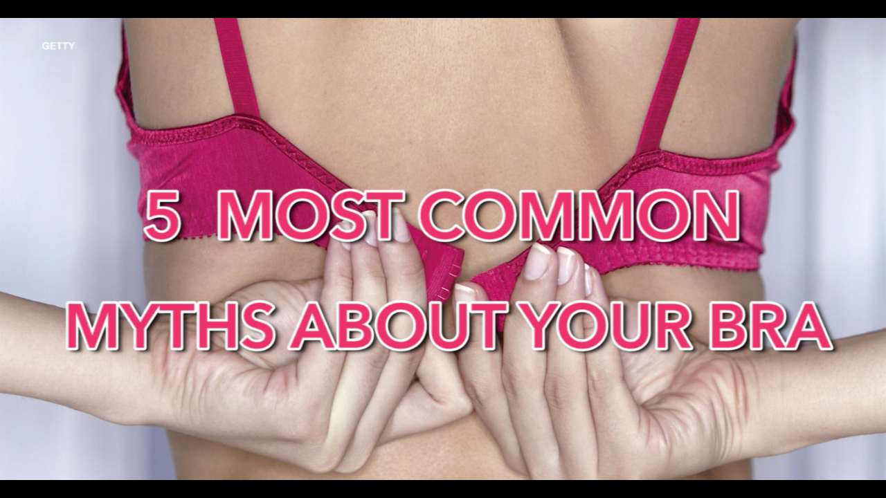 5 most common myths about your bra