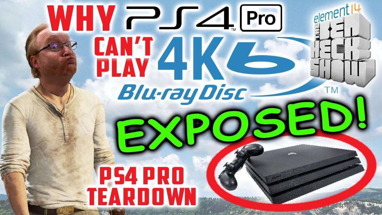 Ben Heck's PlayStation 4 Pro teardown
