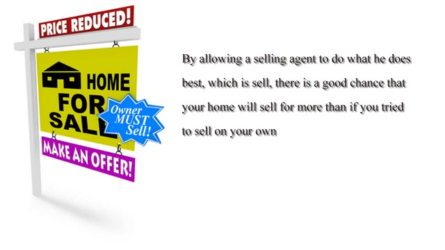 The Benefits of Using an Agent to Sell Your Home