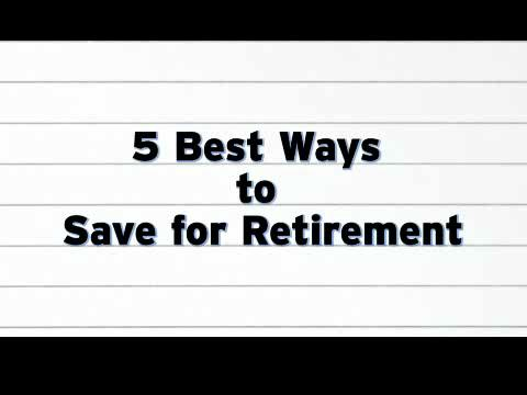 5 Best Ways to Save for Retirement