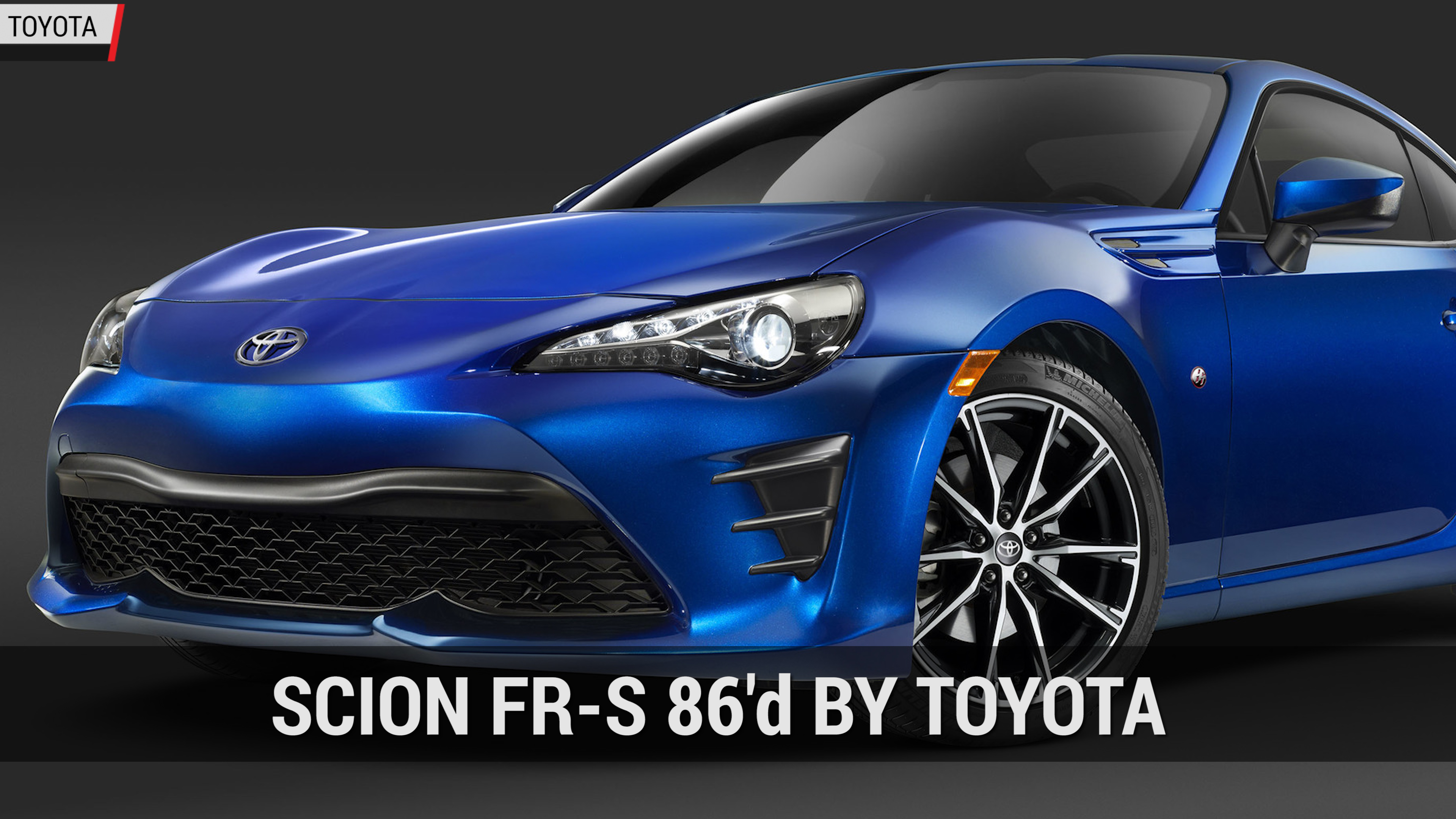 Toyota 86 Replaces The Scion FR-S | Autoblog Minte