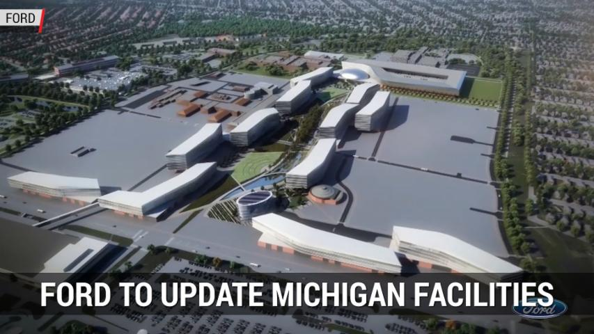 Quick Look At Ford's Renovation Plans For Michigan Facilities | Autoblog Minute