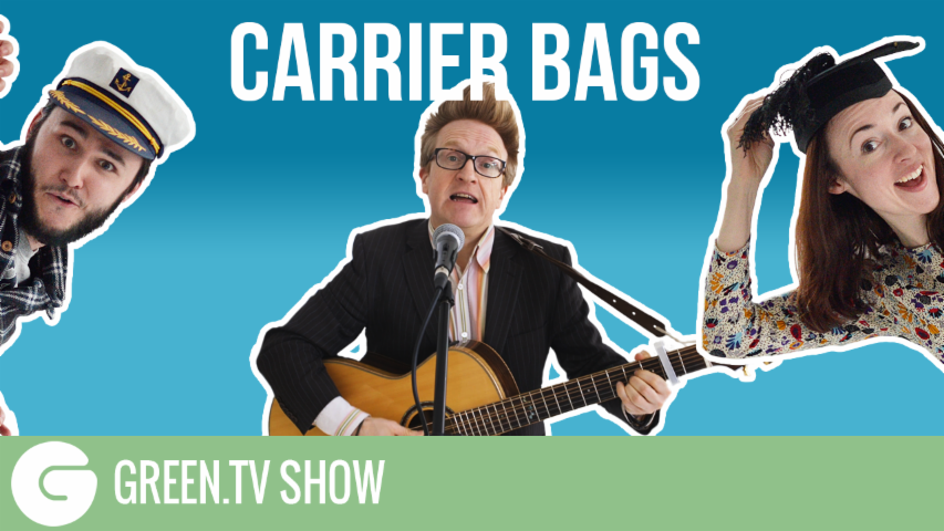 Green.TV Show: Carrier Bags
