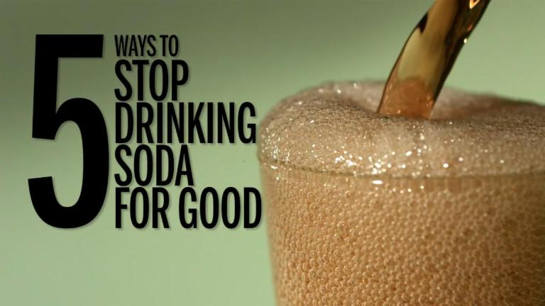 5 Ways to Stop Drinking Soda for Good