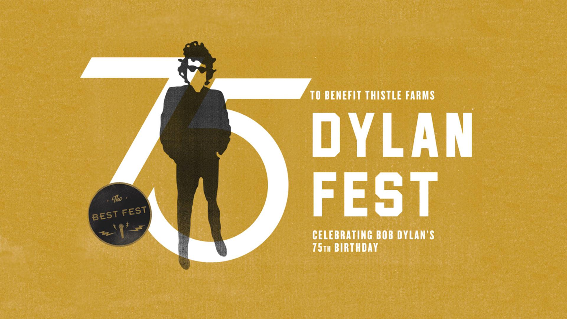 Skyville Live and Best Fest present Dylan Fest, a 75th Birthday Tribute