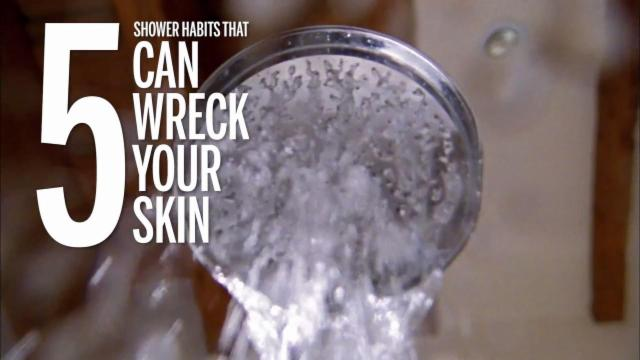 5 Shower Habits That Can Wreck Your Skin