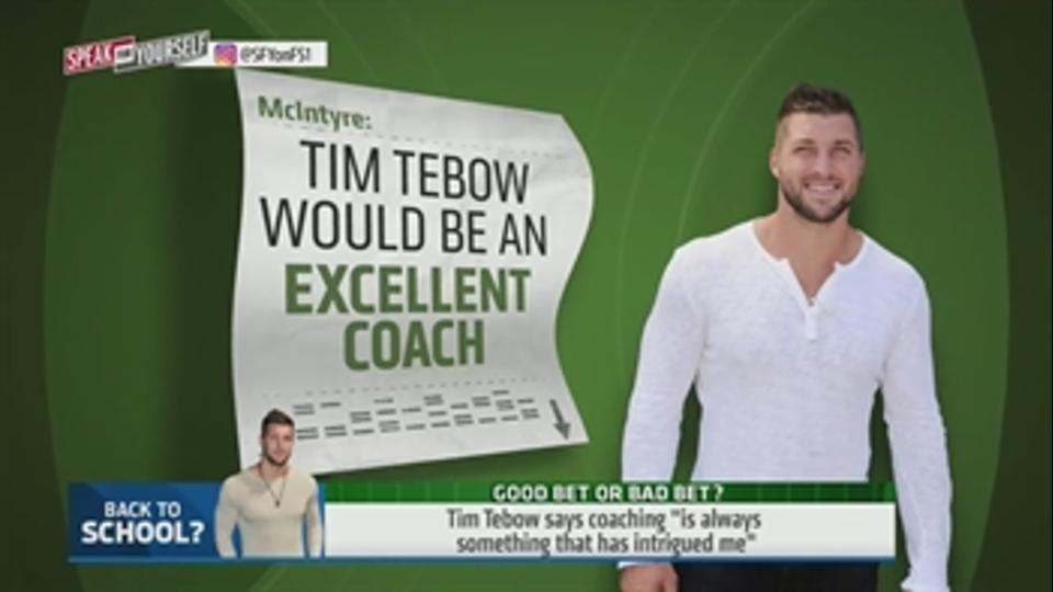 Coaching could be in Tim Tebow's future - 'Speak for Yourself'