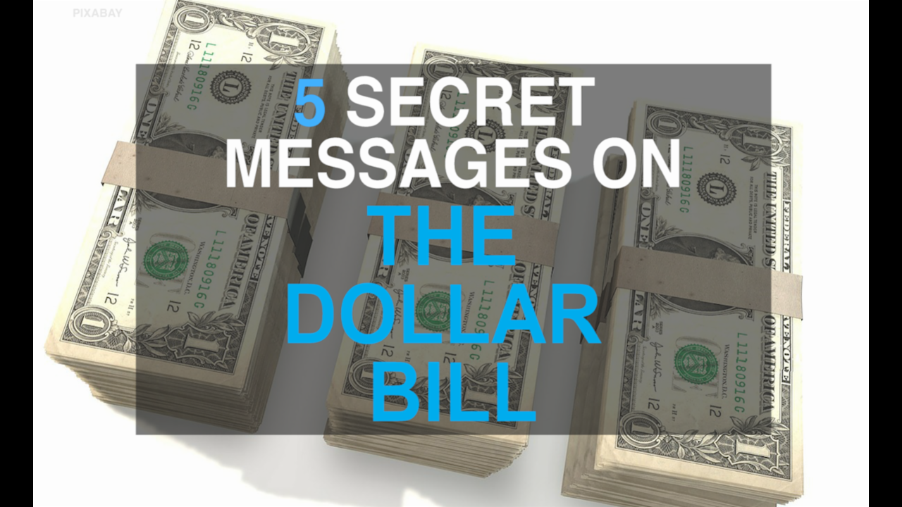 5 hidden messages on the dollar bil