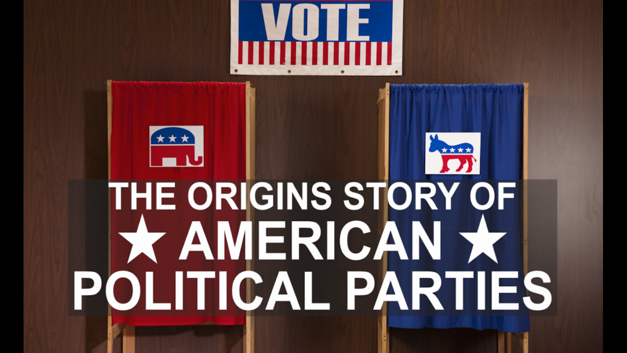 The origins of American political parties: a crash course