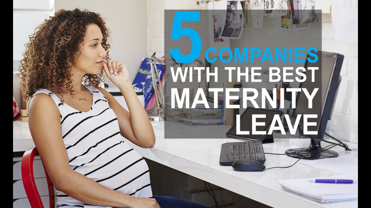 10 companies with the best maternity leave