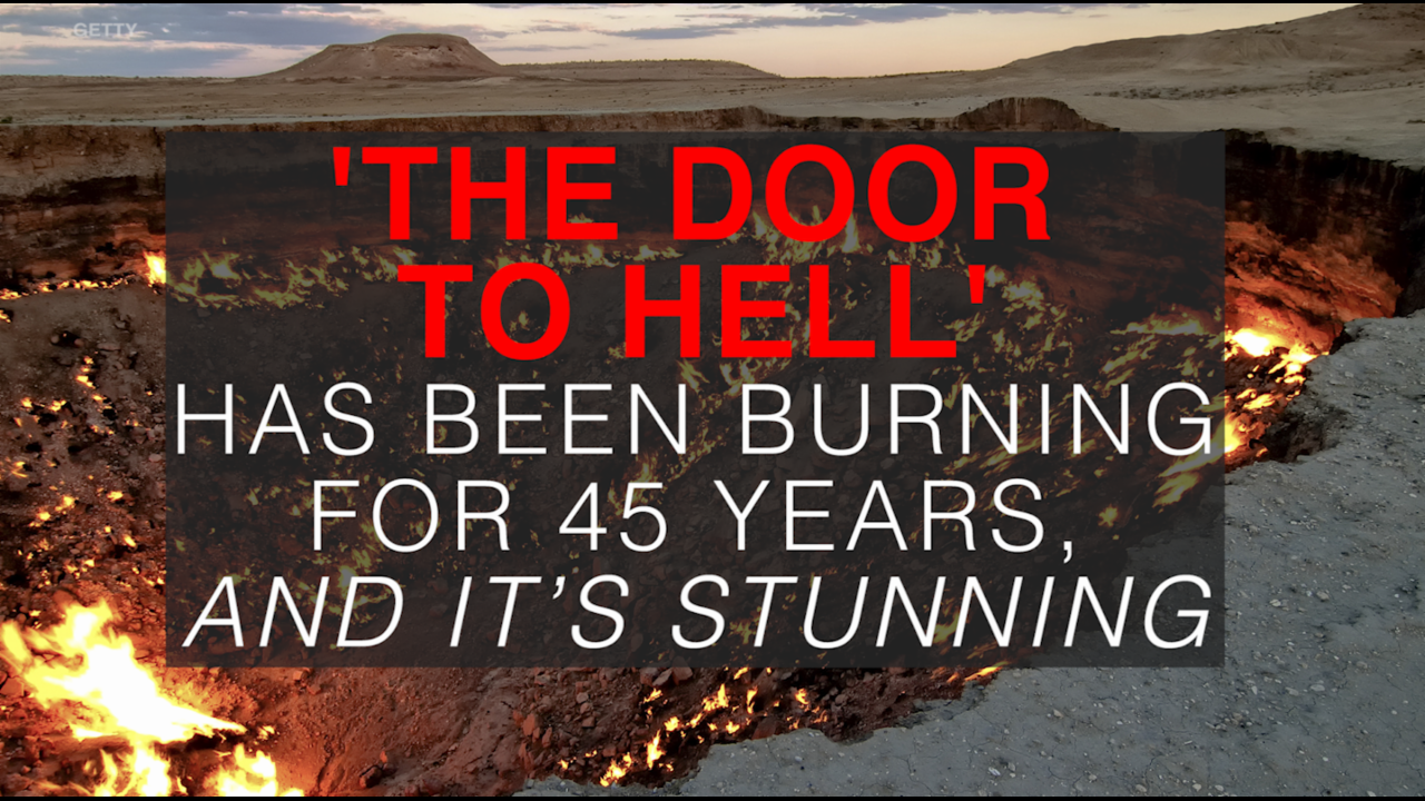 'The Door to Hell' is a real place, and it's stunning