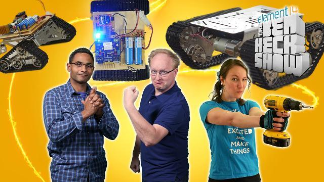 The Ben Heck Show - Episode 250 - Ben Heck's Hackbot Wars Part 2: Weapons