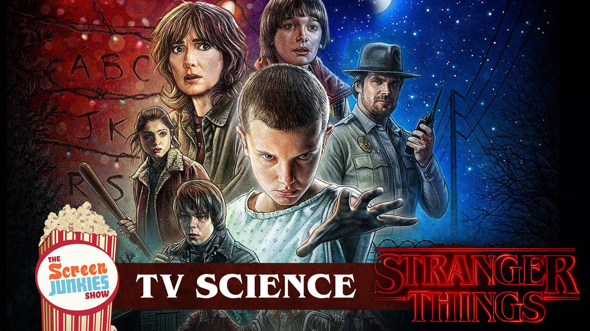 TV Science: The Science of Stranger Things