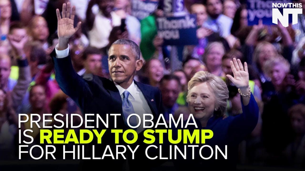 President Obama Is Ready To Stump For Hillary Clinton