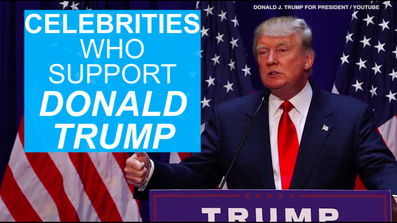 Celebrities who support Donald Trump