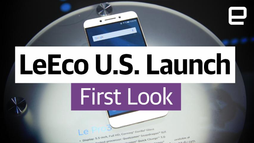 First Look: LeEco U.S. Launch