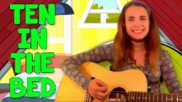 Ten In The Bed Nursery Rhyme For Kids