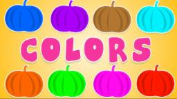 Pumpkin song | Learn Colors | Color Song | Learning Video For Kids