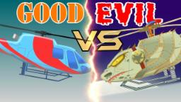 Good vs Evil | Helicopter | Vehicle Battles For Children