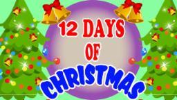 Doze dias de Natal , Festival de música , Canções infantis , Christan Folk Song , Twelve Days of Chr