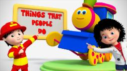 Bob The Train | Things That People Do | Original Songs For Kids | Nursery Rhymes