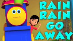 Bob The Train | Rain Rain Go Away | 3d Rhymes For Childrens | Kids Songs