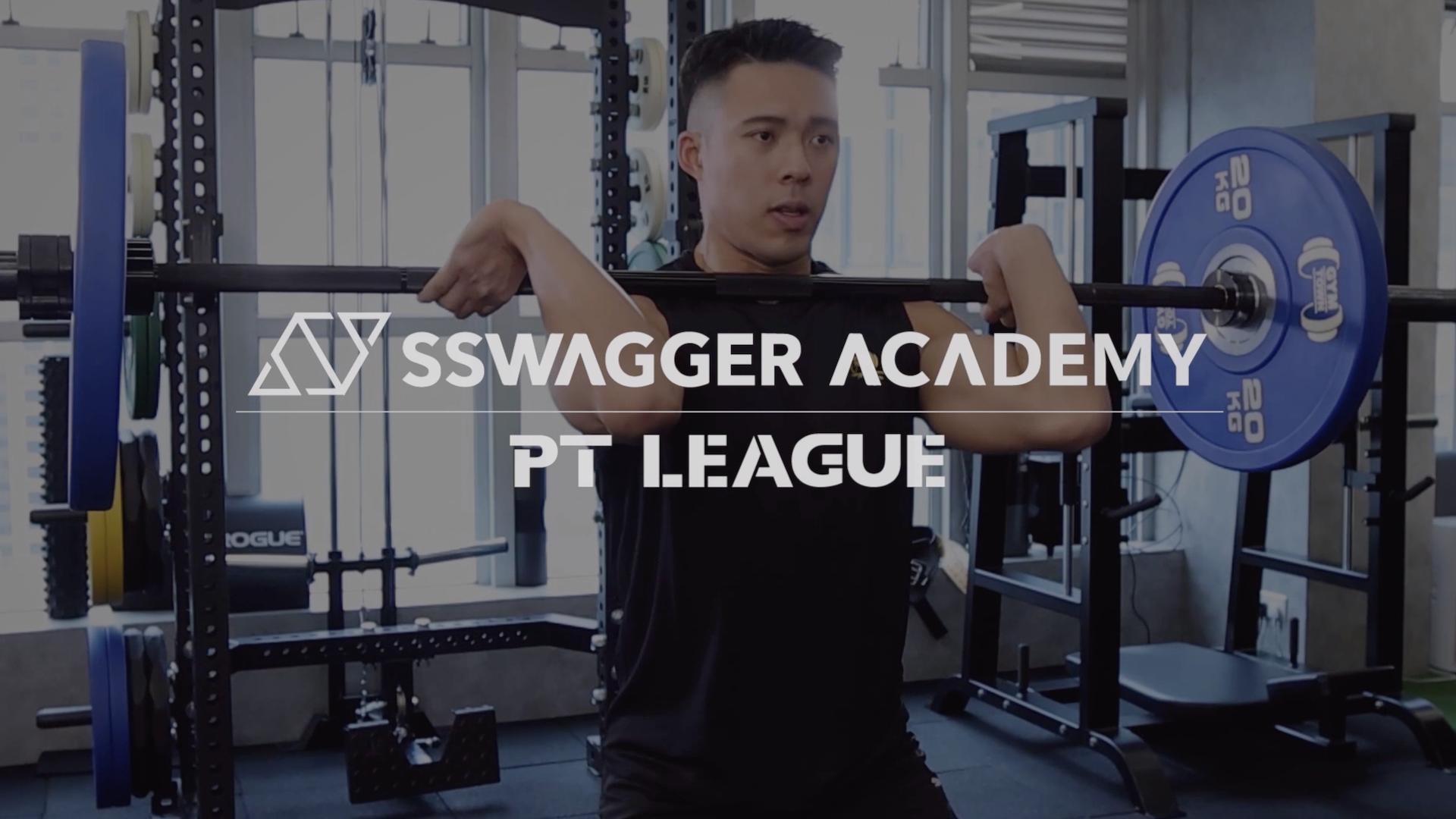 【SSwagger Academy - PT League】#PT聯盟 誕生!與你啟動active lifestyle